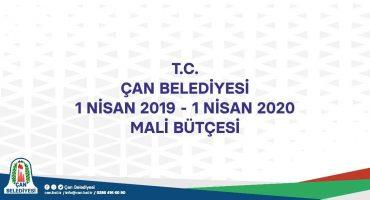 T.C. ÇAN BELEDİYESİ 1 NİSAN 2019 – 1 NİSAN 2020 MALİ BÜTÇESİ